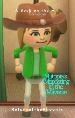 Miitopia's Miiposting in the Miiverse by ReturnofthePhoenix