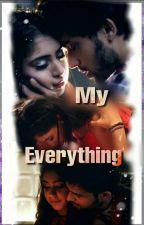MaNan- My Everything (TS) ✔ by Aaku_14