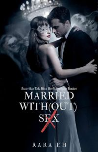 Drama Romance 4# : Married With(out) Sex (21+) cover