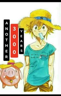 Another 3000 Years | Meliodas X Reader cover