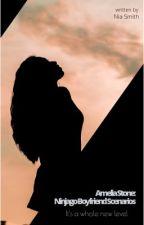 Ninjago Boyfriend Scenarios - Amelia Stone by NinjagoLovely24karat