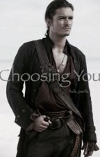 Choosing You (Will Turner) by bella_parrilla