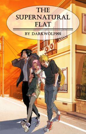 The Supernatural Flat (Naruto Fanfic) by DarkWolf991