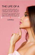 The Life of a Certified Introvert by LuKi0Stys