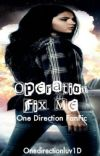 Operation Fix Me (Sequel to Operation One Direction) cover