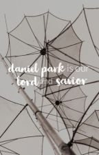 daniel park is our lord and savior || lookism chatfic by americanaa_exotica