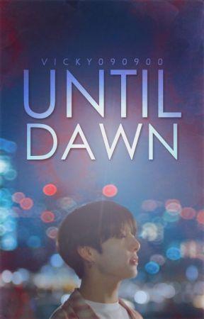 Until Dawn [jikook] by vicky090900