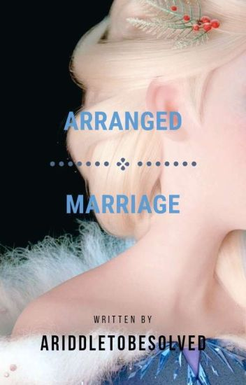 Arranged Marriage → 𝐉𝐞𝐥𝐬𝐚 (Completed)