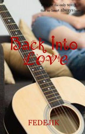 BACK INTO LOVE by fedejik