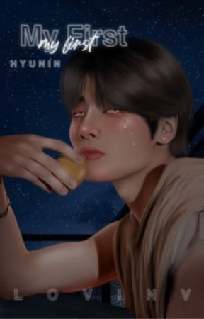 My First...   HyunIn [Re-subiendo] by LovinV