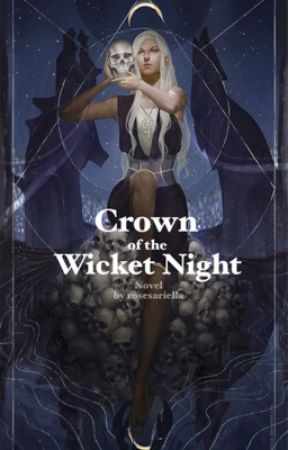Crown of the Wicked Night by rosesariella