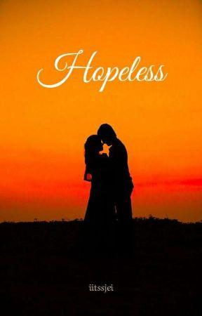 Hopeless by iitssjei