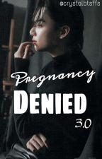 Pregnancy DENIED 3.O (JJK and BTS FF) Jungkook ff✔️ by crystalbtsffs