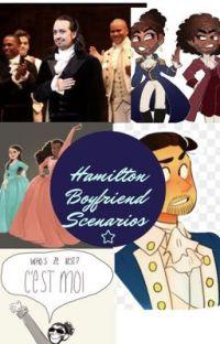 Hamilton Boyfriend Scenarios cover