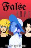 False Hope (Modern SasuSaku Fanfiction) cover