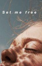 Set me free by http_gaya