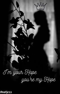 I'm you're hope, You're my hope ✔ [#WattyS2020] cover