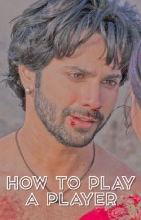 HOW TO PLAY A PLAYER ミ☆ VARUN DHAWAN. by baedrinath