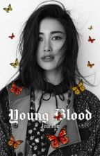 YOUNG BLOOD. ❪ Hermione Granger ❫ ✓ by lahotaste