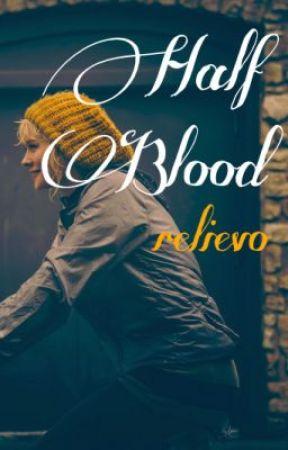 Half Blood by relievo