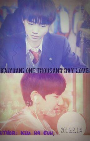[Long Fic][KaiYuan] One Thousand Days Love. by KimEun3