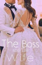 The Boss and The Wife by glamgirl200