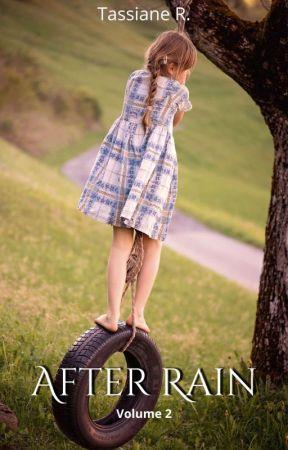 After Rain - Livro 2 - Lutteo by TassianeR