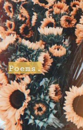 Poems. by ISmellSweg