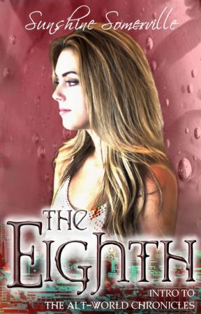 The Eighth: Intro to The Alt-World Chronicles by kynacoba
