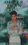 Older Than You | Oh Sehun OC cover