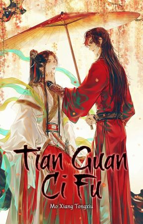 Tian Guan Ci Fu ☙ Heaven Official's Blessing by Ashi-nyan