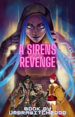 A Siren's Revenge (RWBY X Abused Neglected Siren Female Nikos Reader) by UmbraWitch2000
