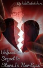 Unfixable by hiddlesbatchers