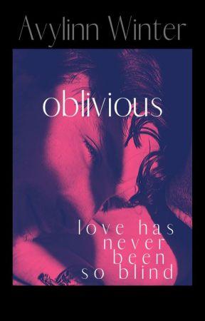 Oblivious by Avylinn