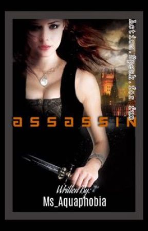 Assassin (On-Hold) by Ms_Aquaphobia
