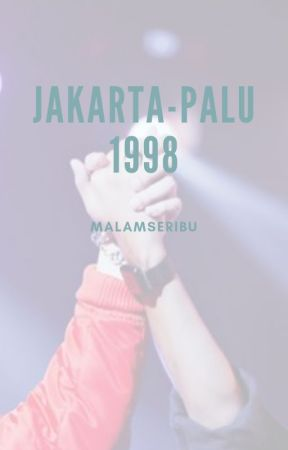 Jakarta-Palu 1998 by cheonbam