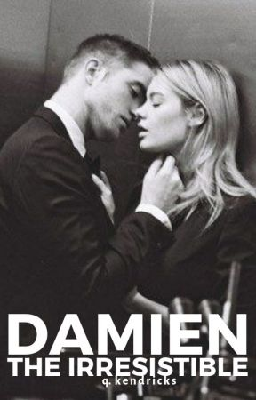damien the irresistible by qkenwrites
