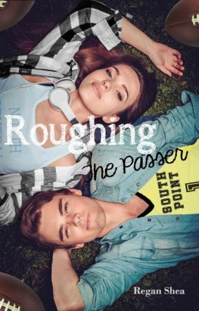 Roughing the Passer (Book 1)  [COMPLETE] - Sample by AuthorReganShea