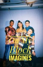 On My Block Imagines by justasocalleddreamer