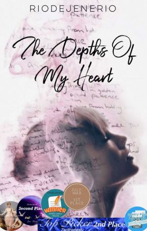 The depths of my heart #Wattys2019 by Rioiee