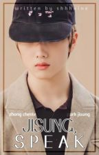 Jisung, Speak | ᴄʜᴇɴsᴜɴɢ by shhhaine