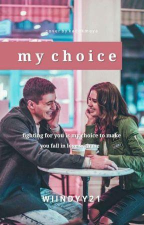 My Choice  by wiindyy21