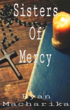 Sisters of Mercy by Ryanmacharika