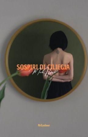 Sospiri di ciliegia. - Markhyuck by MrEyeliner