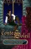 Les Contes du Soleil LIVRE 1- Tome 1 : l'Ombre du Loup [TERMINÉ] cover