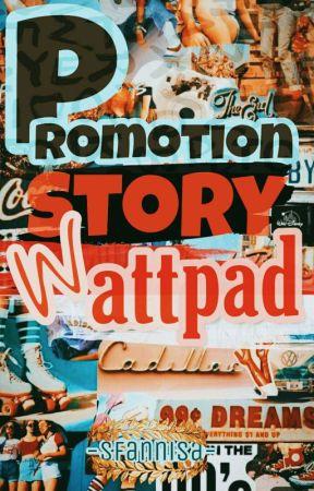 Promotion Story Wattpad by sfannisa