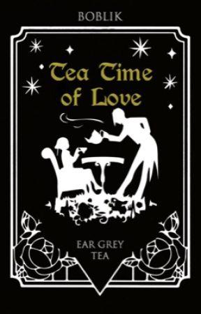 Tea Time of Love-Earl Grey tea by B03lik