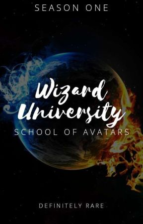 WIZARD UNIVERSITY: SCHOOL OF AVATARS (COMPLETED!) by DefinitelyRARE
