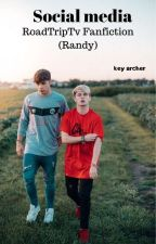Social Media (Randy Fanfiction) [COMPLETED] by keyarcher