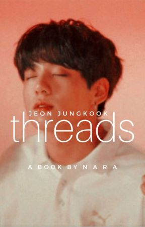 threads | jungkook x reader by sunflwwer